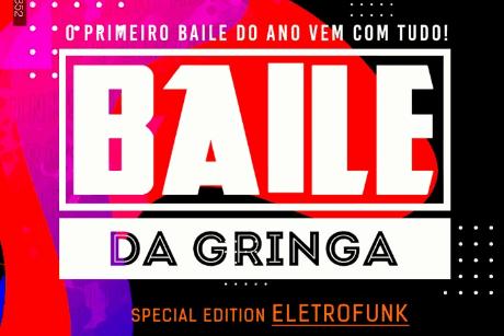 Baile da Gringa - Special Edition ELETROFUNK