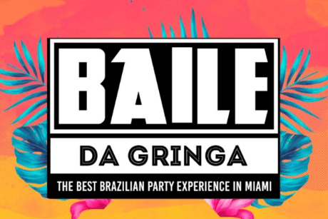 Baile da Gringa The Best Brazilian Party Experience in MIAMI