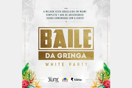BAILE DA GRINGA - White Party