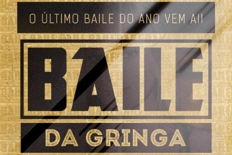 Baile da Gringa - O Último Baile do Ano