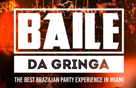 Baile da Gringa - The Best Brazilian Party Experience in MIAMI
